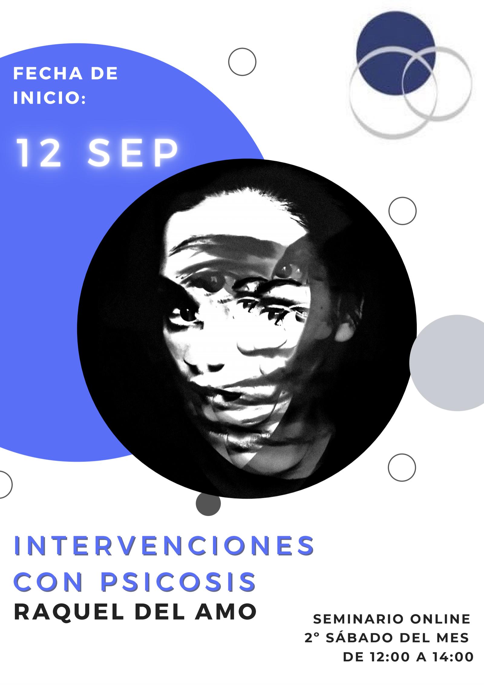 Seminario Intervenciones con Psicosis (Grupo1 Fusión).Raquel del Amo