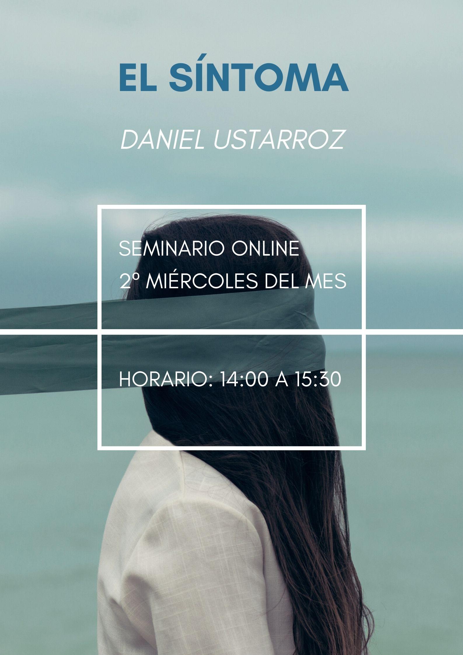 """Seminario """"El síntoma"""". Daniel Ustarroz"""