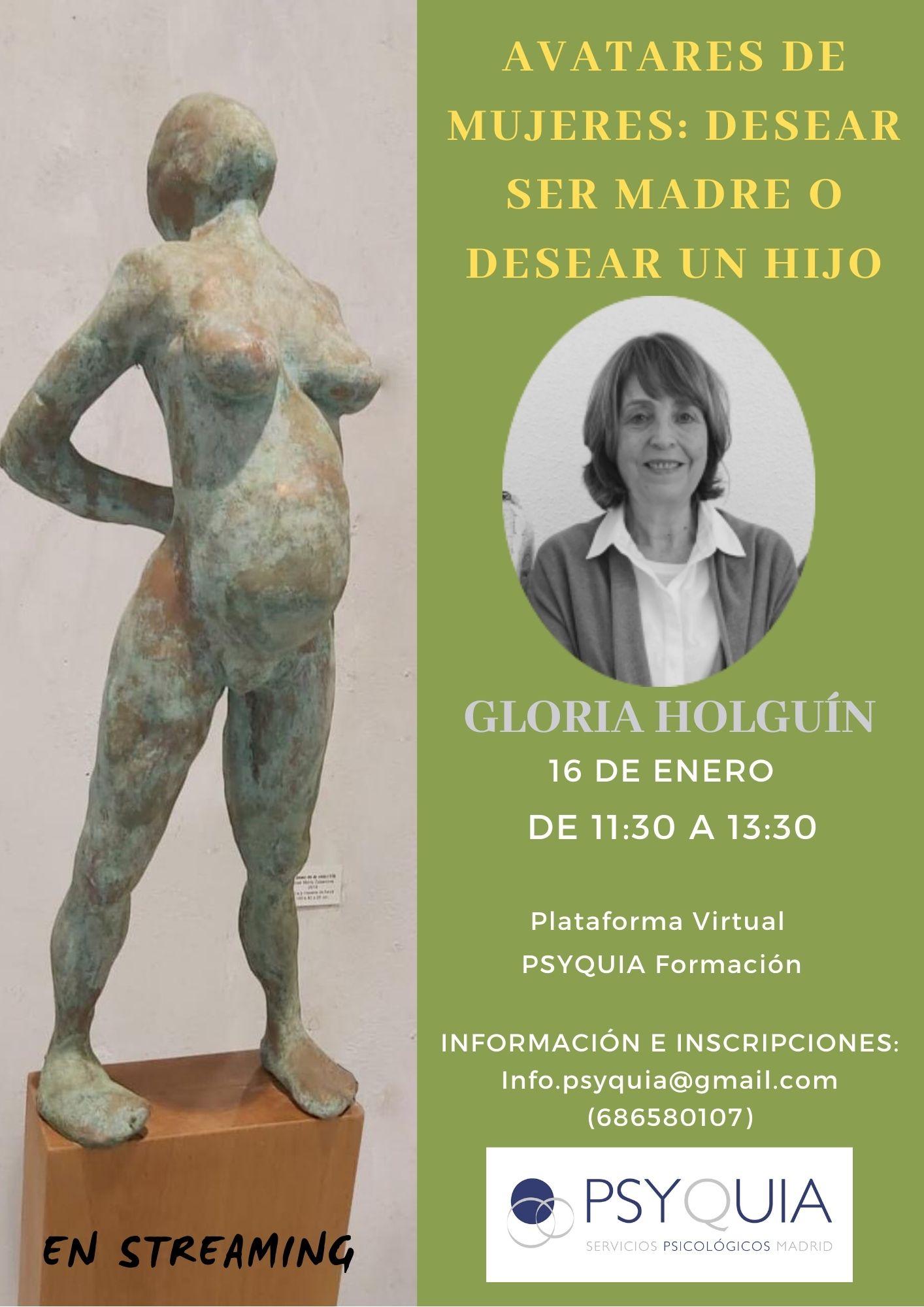 Lección 4. Avatares de mujeres: Desear ser madre o desear un hijo.  II CICLO «DEL DESEO AL GOCE» – Gloria Holguín