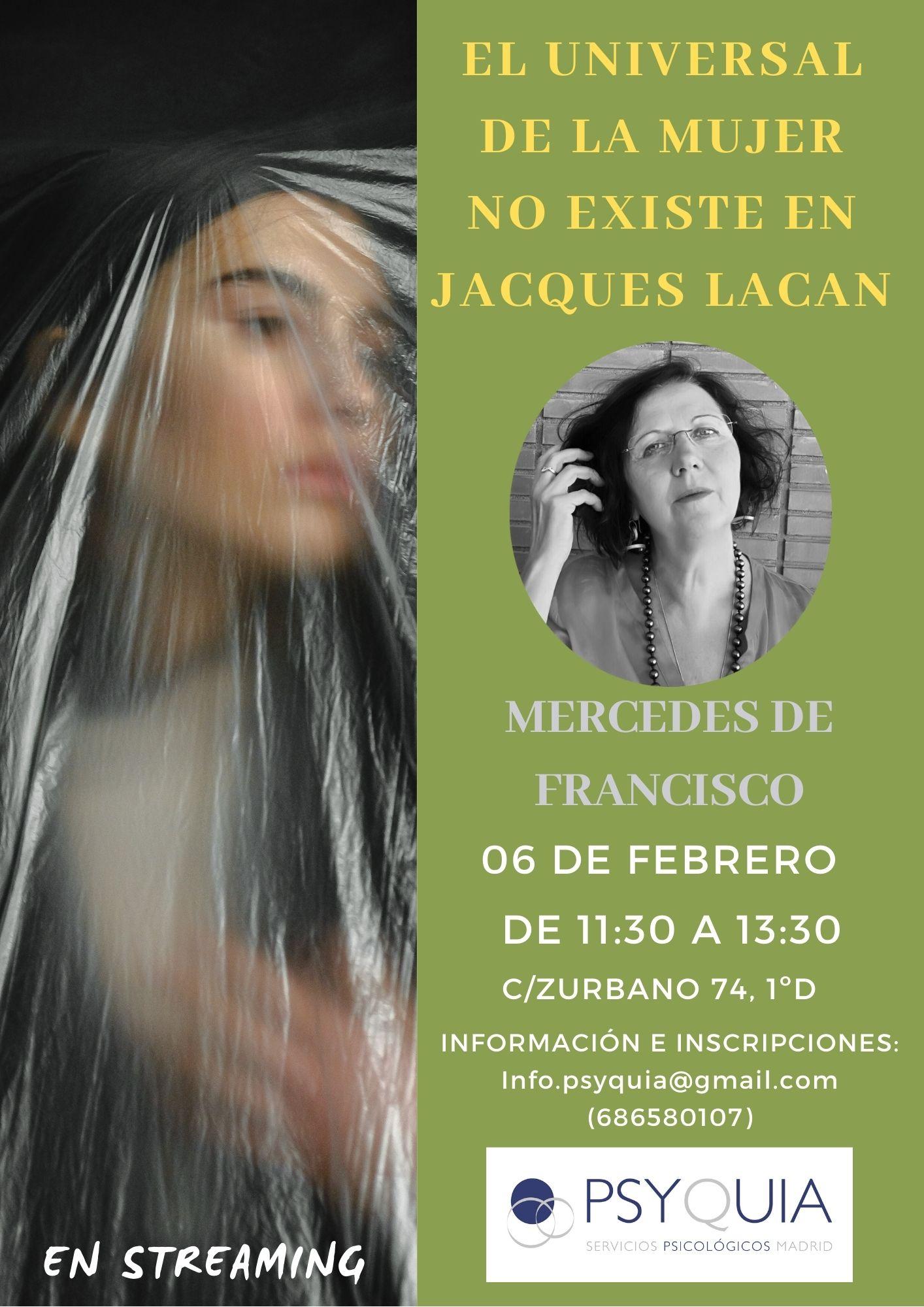 """Lección 5 .  El Universal de la mujer no existe en Jacques Lacan. II CICLO """"DEL DESEO AL GOCE""""- Mercedes de Francisco"""