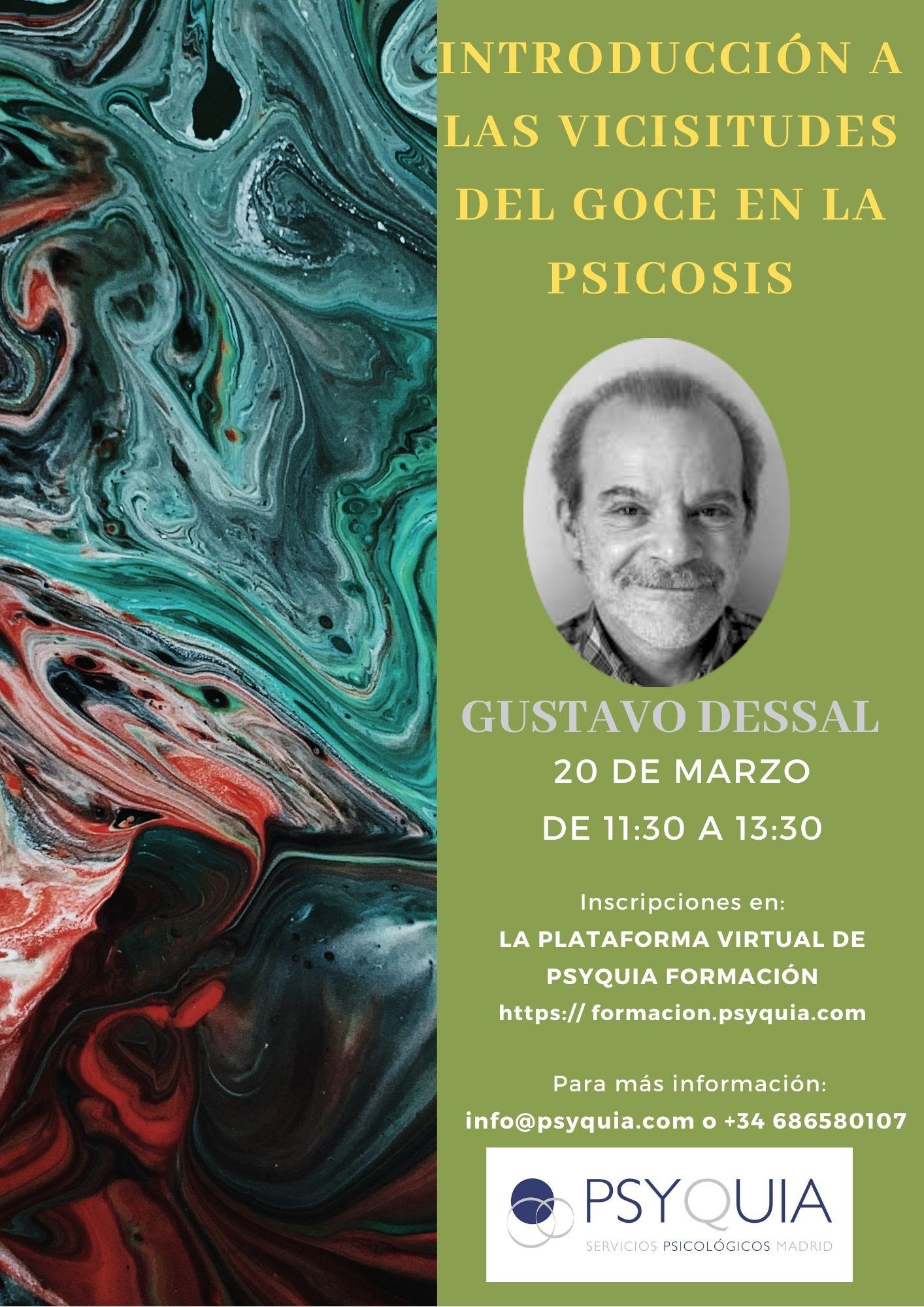 Lección 6. Introducción a las vicisitudes del goce en la psicosis.II CICLO «DEL DESEO AL GOCE»- Gustavo Dessal