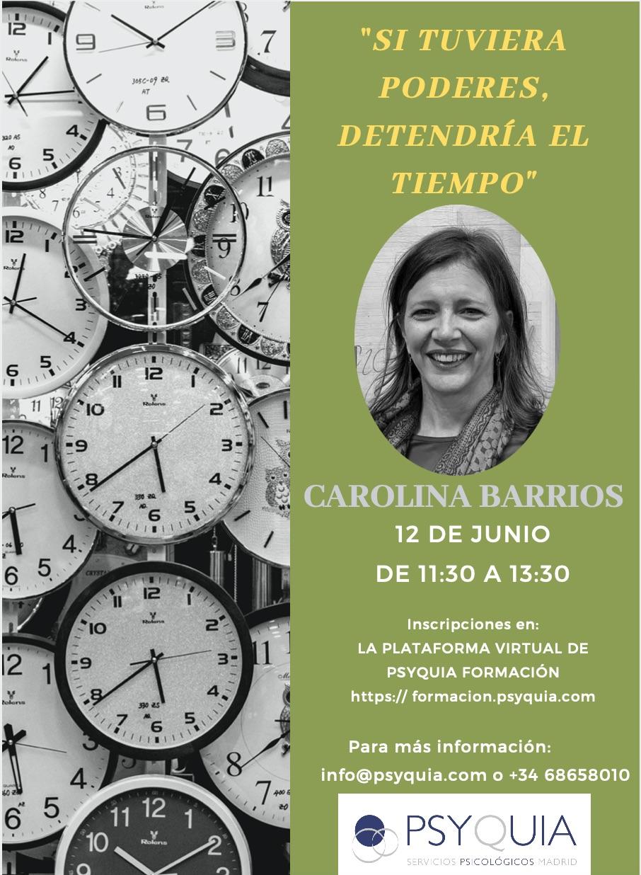 Lección 9. Si tuviera poderes detendría el tiempo. II CICLO «DEL DESEO AL GOCE» – Carolina Barrios.
