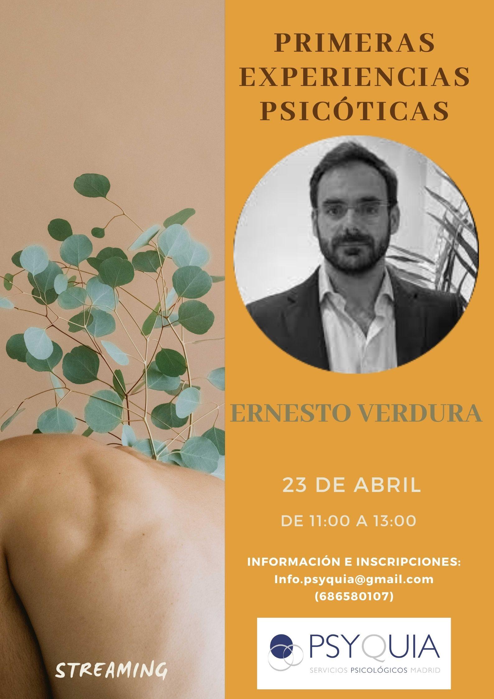 """23/04/22 Lección 7 """"Primeras experiencias psicóticas"""". III Ciclo: Las caras de la psicosis – Ernesto Verdura"""
