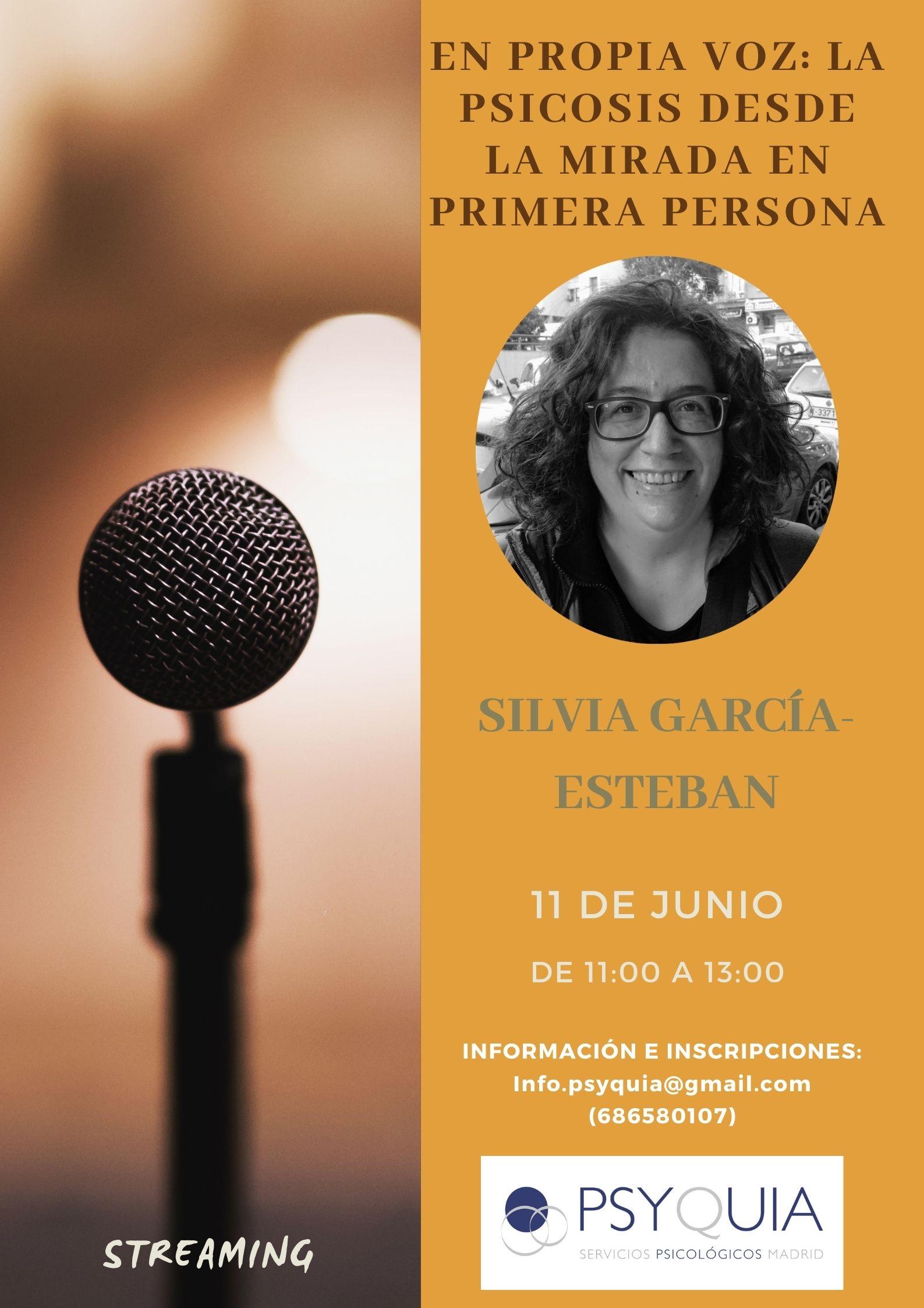 """11/06/22 Lección 9 """" En voz propia. La psicosis desde la mirada en primera persona"""". III Ciclo: Las caras de la psicosis – Silvia García-Esteban"""