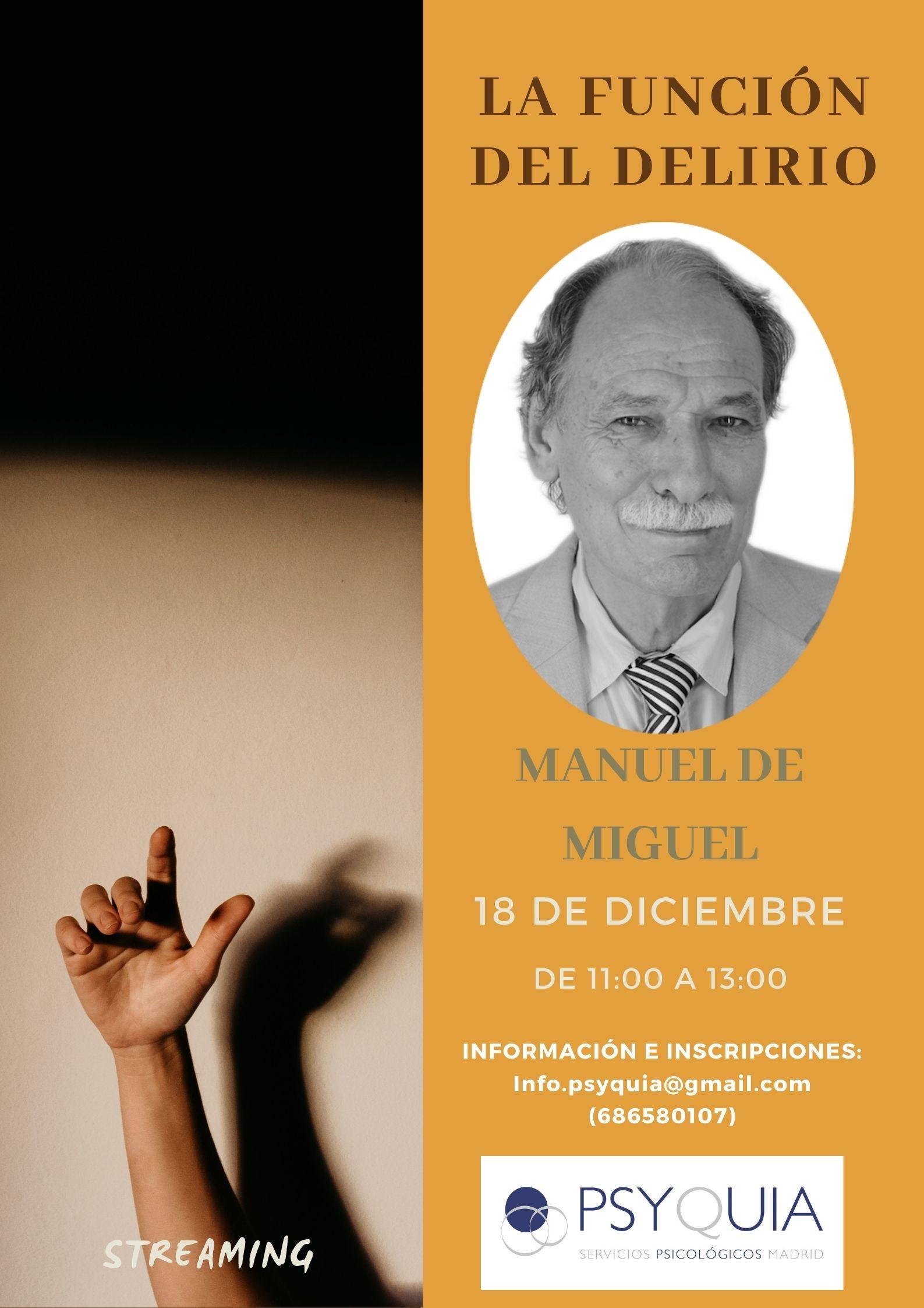 """18/12/21 Lección 3 """"La función del delirio"""". III Ciclo: Las caras de la psicosis- Manuel de Miguel"""