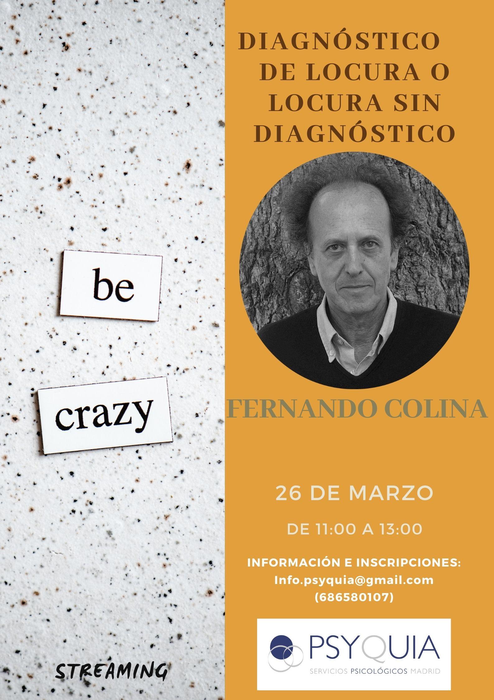 """26/03/22 Lección 6 """"Diagnóstico de locura o locura sin diagnóstico"""". III Ciclo: Las caras de la psicosis – Fernando Colina"""